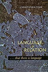 Language and Relation: ...That There is Language by Christopher Fynsk (1997-03-31)