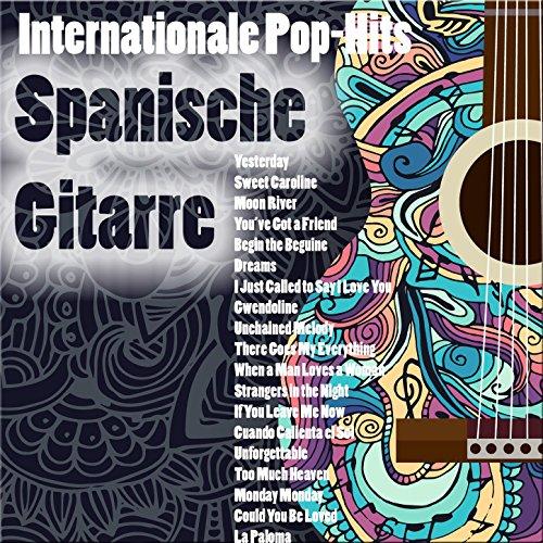 Internationale Pop-Hits: Spanische Gitarre