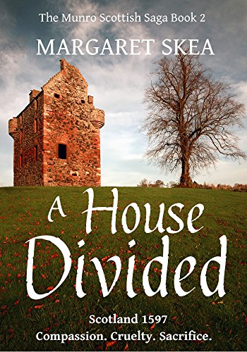 A House Divided (The Munro Scottish Saga Book 2) by [Skea, Margaret]