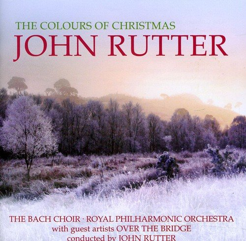 John Rutter - The Colours of Christmas
