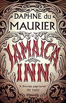 Jamaica Inn (Virago Modern Classics Book 12) by [Maurier, Daphne Du]
