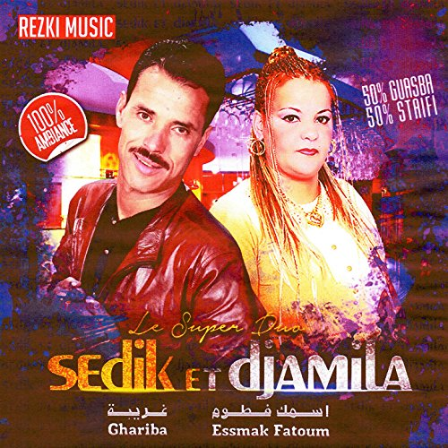 music sedik et djamila
