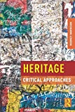 Heritage: Critical Approaches