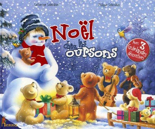 Noël chez les oursons : Avec 3 guirlandes décoratives