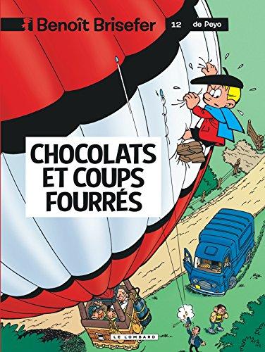 Benoît Brisefer, tome 12 : Chocolats et coups fourrés