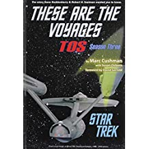 These Are the Voyages: Tos: Season 3 (Star Trek: These Are the Voyages, Band 3)