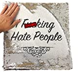 """""""I F***king Hate People"""" Unhöflicher, lustiger, magischer Kissenbezug–Silber-Pailletten"""