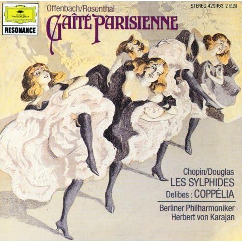 Offenbach: Gaite Parisienne (Excerpts) / Chopin: Les Sylphides