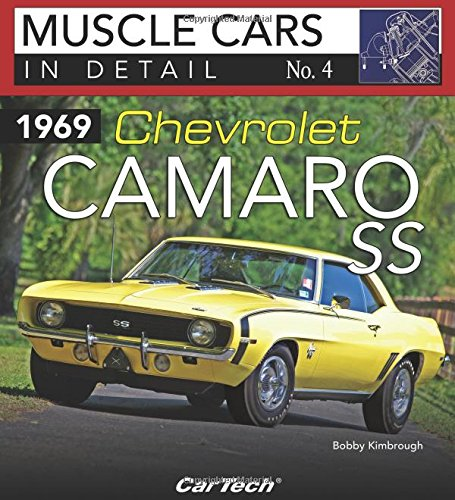 1969 Chevrolet Camaro Ss: In Detail No. 4 (Muscle Cars in Detail, Band 4)