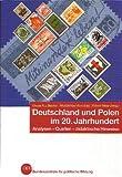Deutschland und Polen im 20. Jahrhundert