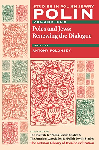polin-studies-in-polish-jewry-volume-1-poles-and-jews-renewing-the-dialogue