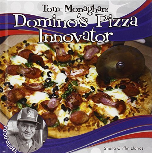 tom-monaghan-dominos-pizza-innovator-checkerboard-biography-library-food-dudes-by-llanas-sheila-grif