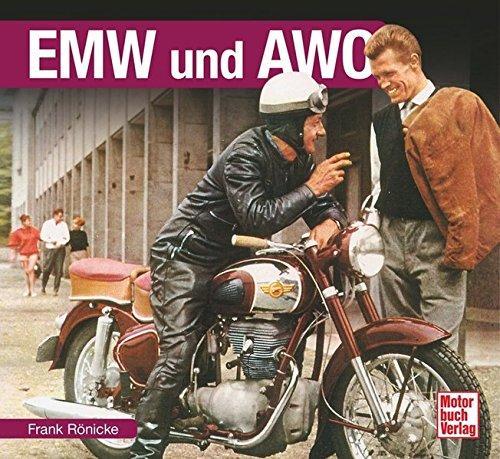 Preisvergleich Produktbild EMW und AWO (Schrader-Typen-Chronik)