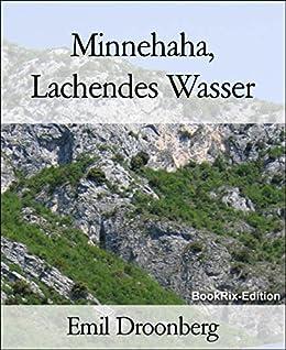 Minnehaha, Lachendes Wasser von [Emil Droonberg]
