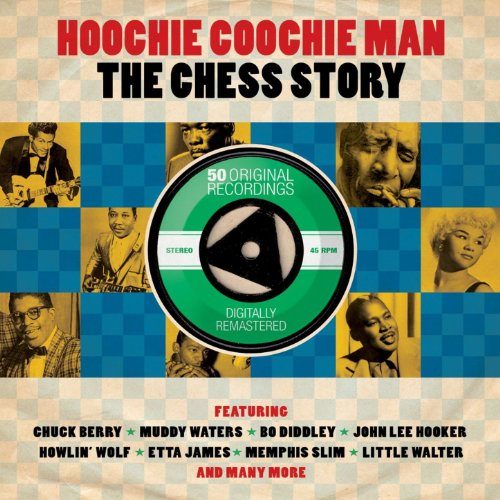Hoochie Coochie Man - The Ches...