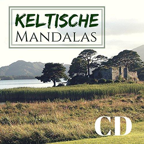 Keltische Mandalas CD - Die Beste Irische und Keltische Musik (Musik-cd Keltische)