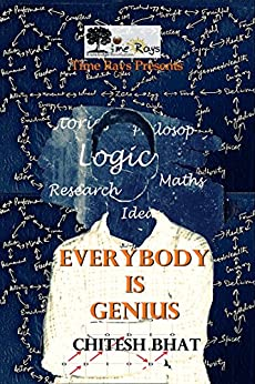 Everybody is Genius by [Bhat, Chitesh]