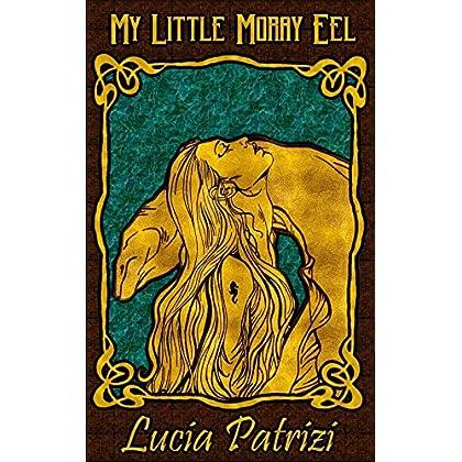 My Little Moray Eel