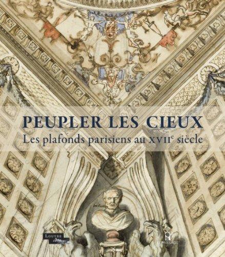 Peupler les cieux - Les plafonds parisiens au XVIIe siècle