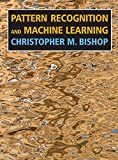 #10: Pattern Recognition and Machine Learning (Information Science and Statistics)