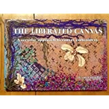 Liberated Canvas: A Creative Approach to Canvas Embroidery
