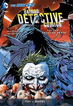 Batman: Detective Comics Vol. 1: Faces of Death (The New 52) (Batman - Detective Comics) by [Daniel, Tony S.]