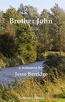 Brother John: Centenary Edition by [Berridge, Jesse]