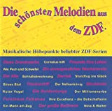 Die schönsten Melodien aus dem ZDF - Musikalische Höhepunkte beliebter ZDF-Serien