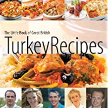 The Little Book of Great British Turkey Recipes