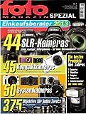 fotoMAGAZIN Spezial, Nr.1: Einkaufsberater (Digitalkameras) 2013. Die besten Produkte des Jahres: Kameras, Objektive, Adapter, Konverter, Aufstecksucher und vieles mehr