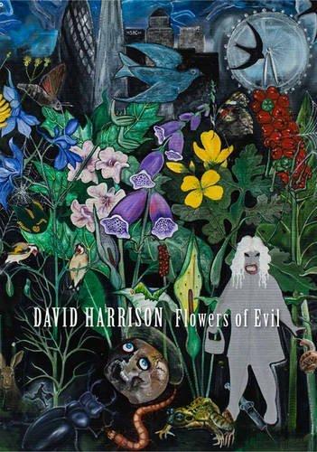 David Harrison: Flowers of Evil by David Harrison (2015-11-13)
