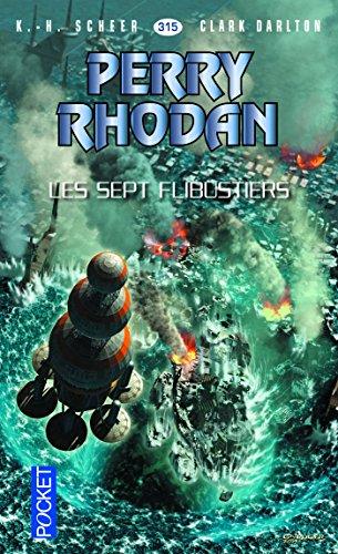 Perry Rhodan n°315 - Les Sept Flibustiers