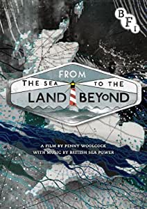 From the Sea to the Land Beyond [DVD] [2012]