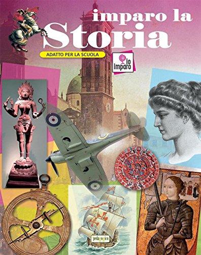 Imparo la storia. Ediz. a colori di Aa. Vv.