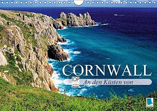Orte, Die St (An den Küsten von Cornwall (Wandkalender 2018 DIN A4 quer): Die Südspitze des Königreichs (Monatskalender, 14 Seiten ) (CALVENDO Orte) [Kalender] [Apr 01, 2017] CALVENDO, k.A.)