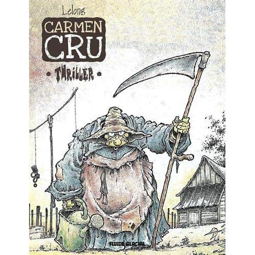 Carmen Cru, Tome 8 : Thriller