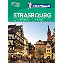 Strasbourg (Guides verts Michelin week-end) by Michelin (2016-02-16)
