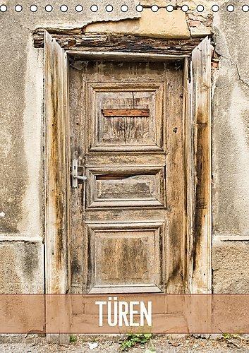 Preisvergleich Produktbild Türen (Tischkalender 2017 DIN A5 hoch): Türen, meist ein Unikat und stille Zeugen aus vergangenen Tagen (Monatskalender, 14 Seiten ) (CALVENDO Orte)