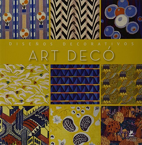 Art Deco Disenos Decorativos/Art Deco Decorative Designs