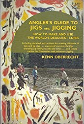 Angler's guide to jigs and jigging: How to make and use the world's deadliest lures