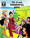 Taiji and Wonderful Dosa (Diamond Comics Taiji Book 2)