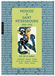 Moscou - saint Pétersbourg 1900-1920