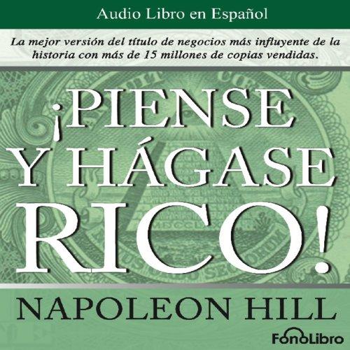 Piense y hagase rico [Think and Grow Rich]  Audiolibri