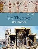 Die Thermen der Römer