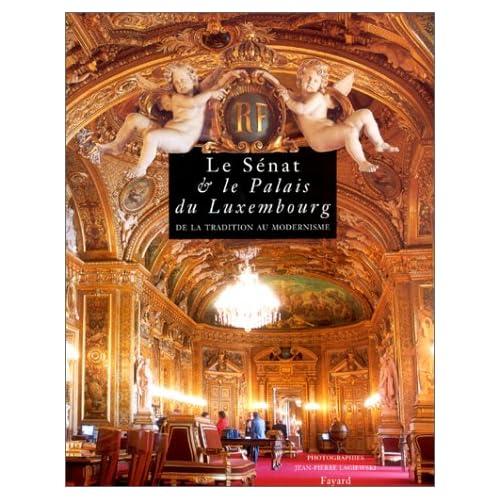 Le Sénat et le palais du Luxembourg