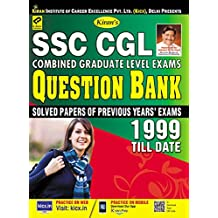 KIRAN'S SSC CGL COMBINED GRADUATE LEVEL EXAMS QUESTION BANK 1999 TILL DATE ( SOLVED PAPERS OF PREVIOUS YEAR EXAMS) — ENGLISH