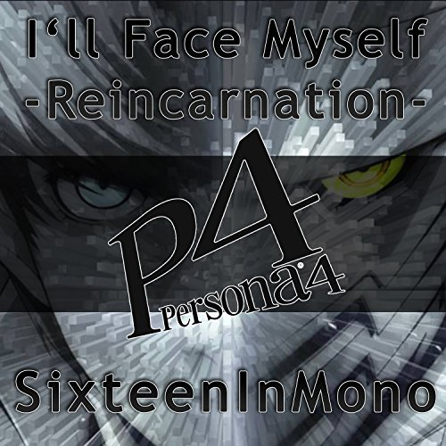 4 Download Persona (I'll Face Myself: Reincarnation (From