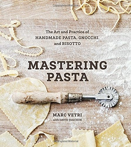 mastering-pasta-the-art-and-practice-of-handmade-pasta-gnocchi-and-risotto