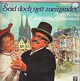 Seid doch nett zueinander [Vinyl LP]