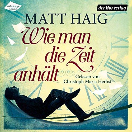 Buchseite und Rezensionen zu 'Wie man die Zeit anhält' von Matt Haig